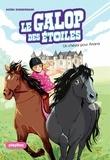 Naïma Murail-Zimmermann - Le Galop des Etoiles - Un cheval pour Ariana - Tome 1.
