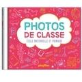 Sophie Ledesma - Photos de classes - Ecole maternelle et primaire.