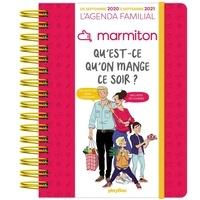 Marmiton - Qu'est ce qu'on mange ce soir ? - L'agenda familial Marmiton de septembre 2020 à septembre 2021.