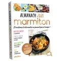 Marmiton - Almanach Marmiton - Cuisiner rend heureux.