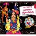 Peggy Nille - Femmes légendaires - Avec 5 cartes à gratter scintillantes, 5 cartes à colorier, 1 pique en bois.