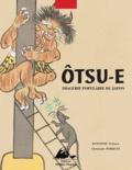 Christophe Marquet - Otsu-e - Imagerie populaire du Japon.