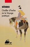 Natsume Sôseki - Oreiller d'herbe ou le voyage poétique.