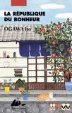 Ito Ogawa - La République du bonheur.