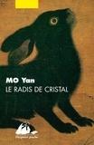 Yan Mo - Le radis de cristal.
