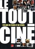 Laurent Delmas - Le tout-ciné - 120 ans de films et de stars.