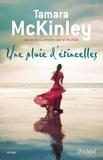 Tamara McKinley et Danièle Momont - Une pluie d'étincelles.