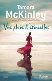 Tamara McKinley et Tamara Mckinley - Une pluie d'étincelles.