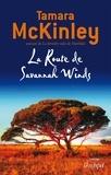 Tamara McKinley et Tamara Mckinley - La Route de Savannah Winds.