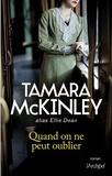 Quand on ne peut oublier / Tamara McKinley | McKinley, Tamara (1948-....)