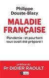 Philippe Douste-Blazy - Maladie française.