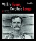 Thierry Grillet - Walker Evans, Dorothea Lange & les photographes de la Grande Dépression.