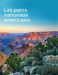 Melanie Pawlitzki et Sabine von Kienlin - Les parcs nationaux américains.