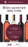 Michel Bettane et Thierry Desseauve - Bien acheter ses vins.