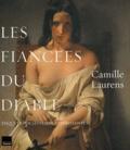 Les fiancées du diable / enquête sur les femmes terrifiantes / Camille Laurens   Laurens, Camille (1957-....)
