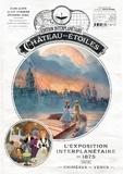 Alex Alice et Alain Ayroles - Le château des étoiles : Gazette N° 17 : L'exposition interplanétaire de 1875 - Suivi de Les chimères de Vénus 5/6.