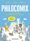 Jean-Philippe Thivet et Jérôme Vermer - Philocomix Tome 1 : Dix philosophes, dix approches du bonheur.