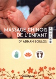 Adnan Boulos - Massage chinois de l'enfant. 1 DVD