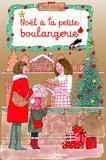 Jenny Colgan - Noël à la petite boulangerie.