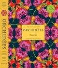 Lauren Gardiner et Phillip Cribb - Orchidées - L'histoire d'une fleur extraordinaire, avec 40 gravures à encadrer.