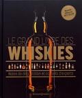 Gavin D Smith et Dominic Roskrow - Le grand livre des whiskies - Notes de dégustation et conseils d'experts.