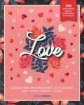 Prisma (éditions) - Love - Le guide pour trouver l'amour... et le cultiver.