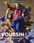 Sylvie Girard-Lagorce - Poussin - La grande leçon classique.