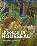 Murielle Neveux - Le Douanier Rousseau - Le voyageur immobile.