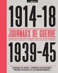 Benoît Prot - Journaux de guerre - 1914-1918, 1939-1945.