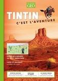 Eric Meyer - Tintin c'est l'aventure N° 4, février-mars-a : Hergé et l'envers du rêve américain.