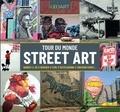 G James Daichendt - Tour du monde Street Art.