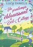 Lucy Daniels - Un printemps éblouissant à Vert-Cottage.