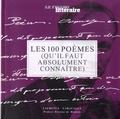 Laurence Caracalla - Les 100 poèmes - (Qu'il faut absolument connaître).