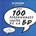 Olivier Delcroix - Les 100 personnages cultes de la BD.