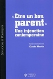 "Claude Martin - ""Etre un bon parent"" - Une injonction contemporaine."