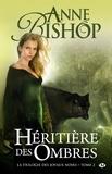 Anne Bishop - Joyaux noirs Tome 2 : Héritière des Ombres.