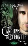 Alexandra Ivy - Les gardiens de l'éternité Tome 8 : Ariyal.