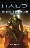 Eric Nylund - Halo Tome 1 : La chute de Reach.