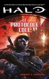 Tobias S. Buckell - Halo Tome 6 : Le protocole Cole.
