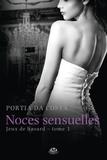 Portia Da Costa - Jeux de hasard Tome 3 : Noces sensuelles.