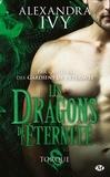 Alexandra Ivy - Les dragons de l'éternité Tome 2 : Torque.