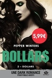 Pepper Winters - Dollars - Tome 2, Dollars.