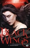 Christina Henry - Black Wings Tome 2 : Black Night.