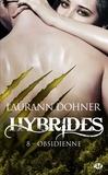 Laurann Dohner - Hybrides Tome 8 : Obsidienne.