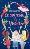 Laura Ziepe - Ce qui reste à Vegas.