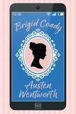 Brigid Coady - Austen Wentworth.