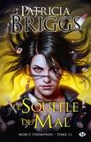 Patricia Briggs - Mercy Thompson Tome 11 : Le Souffle du Mal.