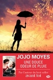 Jojo Moyes - Une douce odeur de pluie.