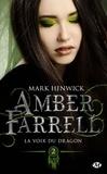 Mark Henwick - Amber Farrell Tome 2 : La voix du dragon.