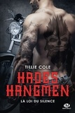 Tillie Cole - Hades Hangmen Tome 5 : La loi du silence.